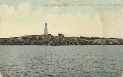 Cape Roseway Light, near Shelburne, N.S. : Over 100 Years Old. Halifax and South Western Railway
