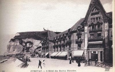 Étretat – L'Hôtel des Roches Blanches [White Rocks Hotel]