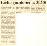 Harbor guards cost us $1,500