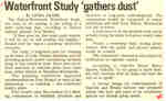 Waterfront Study 'gathers dust'