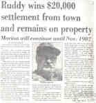 Ruddy wins $20,000 settlement from town and remains on property