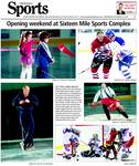 Opening weekend at Sixteen Mile Sports complex