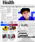 Tori's friends help light the road to recovery