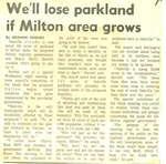 We'll lose parkland if Milton area grows