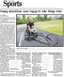 Young wheelchair racer happy to take things slow