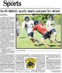 Garth Webb's sports teams prepare for debut