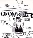 Steve Nease Editorial Cartoons: Canadian Water