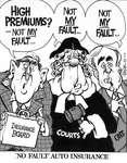 "Steve Nease Editorial Cartoons: ""No Fault"" Auto Insurance"