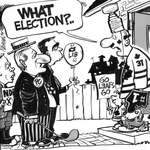 Steve Nease Editorial Cartoons: What Election?