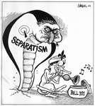 Steve Nease Editorial Cartoons: Separatist Snake Charmer