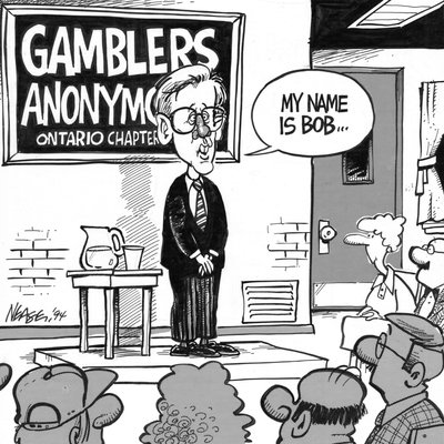 Steve Nease Editorial Cartoons: Gambler's Anonymous - Ontario Chapter