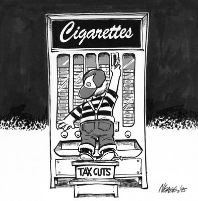 Steve Nease Editorial Cartoons: Cigarettes & Tax Cuts