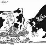Steve Nease Editorial Cartoons: Casinos or Social Problems?