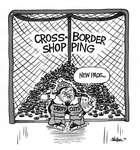 Steve Nease Editorial Cartoons: Cross-Border Shopping
