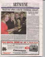 Vocal trio offers eclectic Christmas concert: vocalists have enjoyed their first year in trio