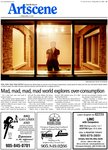 Mad, mad, mad, mad world explores over-consumption