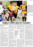 Rugby is child's play for Crusaders : successful mini program continues to grow, helping young players learn finer points of the game