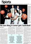No sure thing in senior girls basketball