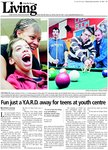 Fun just a Y.A.R.D. away for teens at youth centre: Pitching in