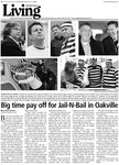 Big time pay off for Jail-N-Bail in Oakville