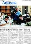 History TV turns cameras on OT students