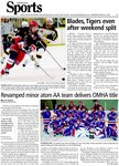 Blades, Tigers even after weekend split