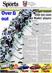 Over & out : Dream season ends too soon for Blades' players