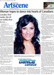 Woman hopes to dance into hearts of Canadians : Caroline Torti makes Top 20 on reality show