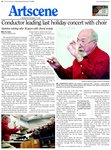 Conductor leading last holiday concert with choir : Stainton retiring after 30 years with choral society