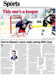 This one's a keeper: Start to Mason's career ranks among NHL's best