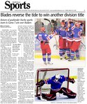 Blades reverse the tide to win another division title: return of goaltender Hache sparks team to Game 7 win over Raiders