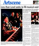 Less than Level seeks to fill musical void: Live entertainment the foundation for mother-son operated club