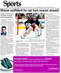 Mason confident he can turn season around : Goalie can rely on past experience to regain award-winning form