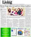 Bal de Neige takes its lead from Italian tradition