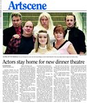Actors stay home for new dinner theatre