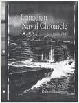 """The Canadian Navy Chronicle, 1939-1945"" by Fraser McKee and Robert Darlington"